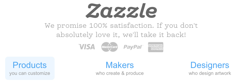 Zazzle - where designs come true